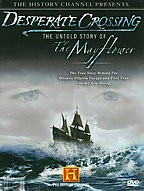 History Channel Presents: Desperate Crossing - The Untold Story of The Mayflower