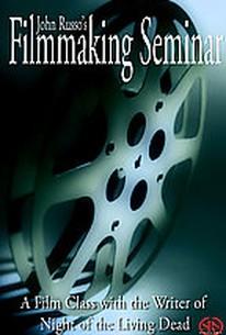 John Russo's Filmmaking Seminar