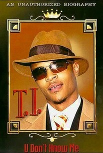 T.I.: U Don't Know Me