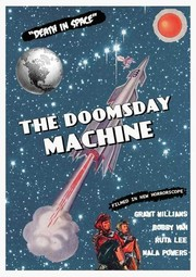 Doomsday Machine (Escape from Planet Earth)