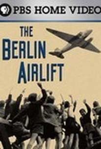 The Berlin Airlift: First Battle of the Cold War