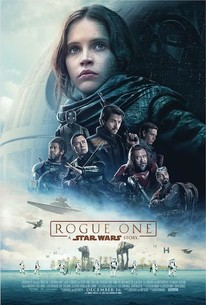 Rogue One: A Star Wars Story (2016) - Rotten Tomatoes