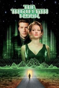The Thirteenth Floor 1999 Rotten Tomatoes