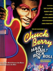 Chuck Berry: Hail! Hail! Rock 'n' Roll