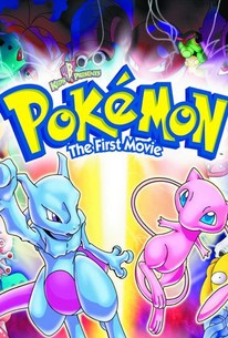 Pokemon The First Movie Mewtwo Vs Mew 1999 Rotten Tomatoes