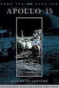 Apollo 15: Man Must Explore