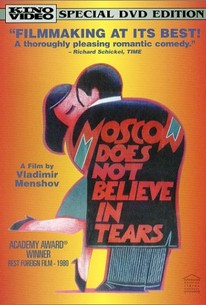 Moskva slezam ne Verit (Moscow Does Not Believe in Tears)