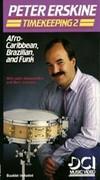 Peter Erskine - Timekeeping 2, Afro-Caribbean, Brazilian and Funk