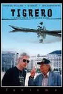 Tigrero: A Film That Was Never Made
