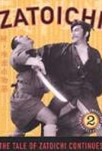 The Tale of Zatoichi Continues (Zoku Zatôichi monogatari)