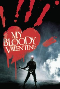 My Bloody Valentine Movie Quotes Rotten Tomatoes