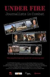 Under Fire: Journalists In Combat