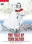 The Tale of Tsar Saltan (Skazka o tsare Saltane)