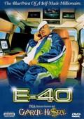 E-40: The Blueprint of a Self-Made Millionaire