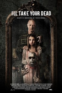 I'll Take Your Dead (2018) - Rotten Tomatoes