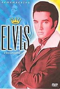 Elvis: Remembering Elvis - A Documentary