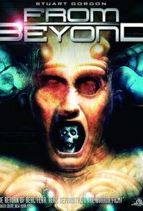 From Beyond (1986) - Rotten Tomatoes