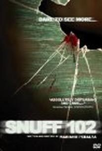 Snuff 102 (2007) - Rotten Tomatoes