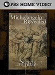 Secrets of the Dead: Michelangelo Revealed