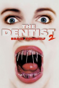 The Dentist 2: Brace Yourself