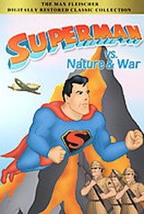 Superman vs. Nature & War