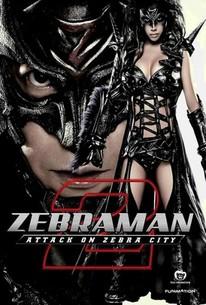 Zebraman 2: Attack On Zebra City (Zeburâman: Zebura Shiti No Gyakushû)