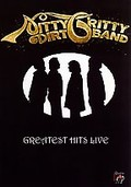 Nitty Gritty Dirt Band - Greatest Hits Live