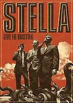 Stella - Live In Boston