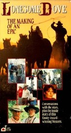 Lonesome Dove - The Making of An Epic