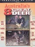 Sportsmen on Film - Australia's 8 Great Deer