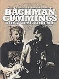 Randy Bachman & Burton Cummings - Bachman Cummings First Time Around