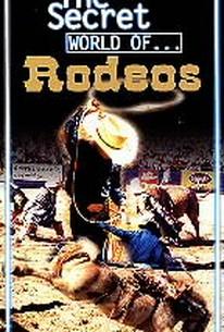 The Secret World of... Rodeos