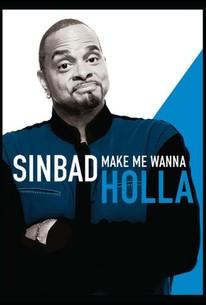 Sinbad: Make Me Wanna Holla