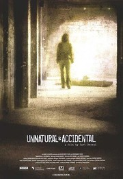Unnatural and Accidental