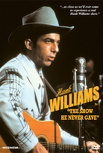 Hank Williams: The Show He Never Gave