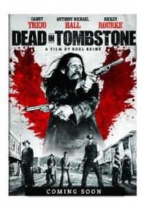 Dead in Tombstone (2013) - Rotten Tomatoes