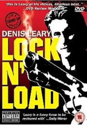 Denis Leary: Lock 'N Load