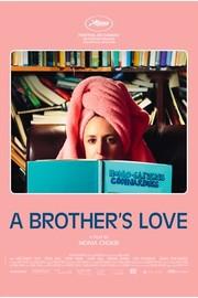 A Brother's Love (La femme de mon frère)
