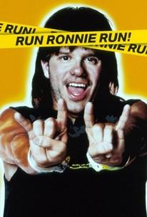 Run Ronnie Run!