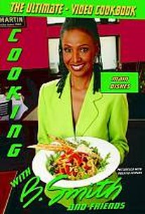 Cooking with B. Smith and Friends - Main Dishes