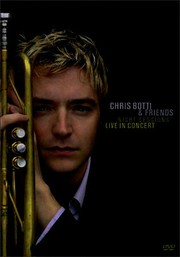 Chris Botti & Friends: Night Sessions: Live in Concert
