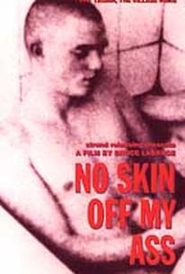 No Skin Off My Ass