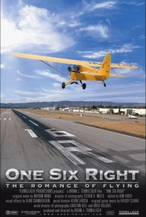 One Six Right: The Romance of Flying