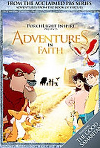 Adventures from the Book of Virtues - Faith