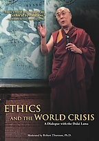 Ethics And The World Crisis: A Dialogue With The Dalai Lama