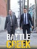 Battle Creek: Season 1
