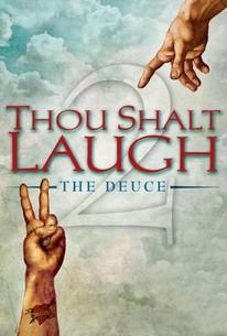 Thou Shalt Laugh 2: The Deuce