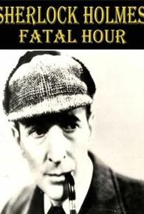 Sherlock Holmes' Fatal Hour (The Sleeping Cardinal)