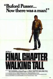 Final Chapter---Walking Tall