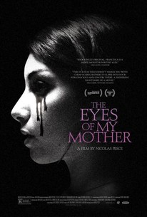 The Eyes Of My Mother 2016 Rotten Tomatoes